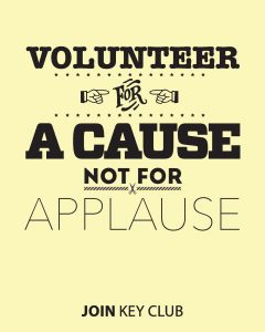 volunteer for a cause not for applause